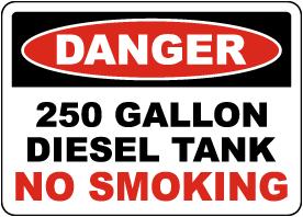 Danger 250 Gallon Diesel Tank Sign
