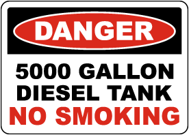 Danger 5000 Gallon Diesel Tank Sign