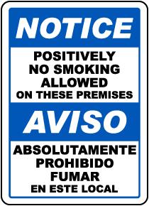 Bilingual No Smoking Allowed on Premises Sign