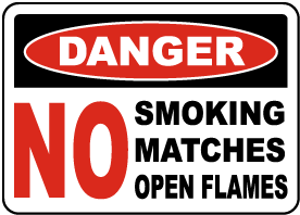 No Smoking Matches Open Flame Sign