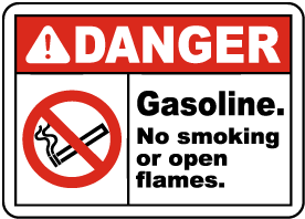Gasoline No Smoking No Open Flame Sign