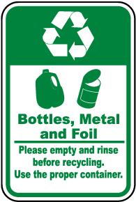 Bottles, Metal, Foil Recycle Sign