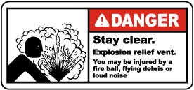 Stay Clear Explosion Relief Vent Label