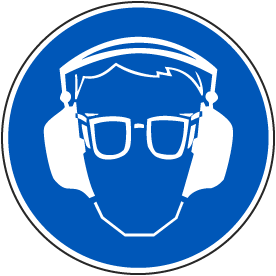 Wear Eye and Ear Protection Label