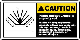 Ensure Impact Cradle Is Set Label