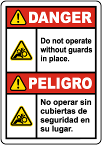 Bilingual Danger Do Not Operate Without Guards Label