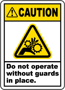 Caution Do Not Operate Without Guards Label