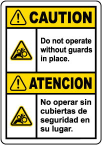 Bilingual Caution Do Not Operate Without Guards Label