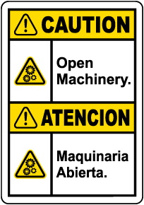 Bilingual Caution Open Machinery Label