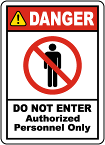 Authorized Only Do Not Enter Label