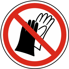 Do Not Wear Gloves Label