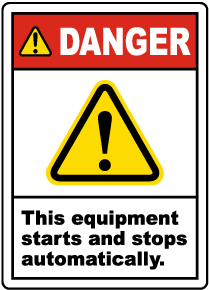 Danger Equipment Starts Automatically Label
