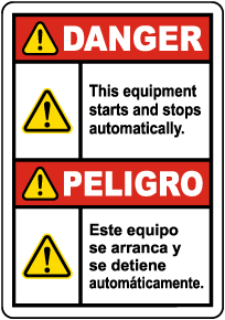 Bilingual Danger Equipment Starts Automatically Label