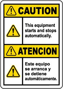 Bilingual Caution Equipment Starts Automatically Label