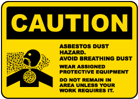 Caution Asbestos Dust Hazard Sign
