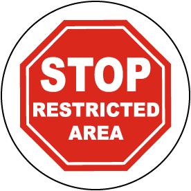 Stop Restricted Area Floor Sign