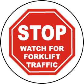 Stop Watch For Forklift Floor Sign