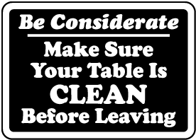 Make Sure Your Table Is Clean Sign