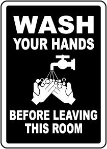 Wash Hands Before Leaving Room Label