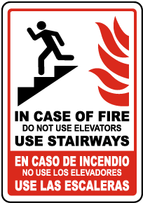 Bilingual In Case of Fire Do Not Use Elevators Sign