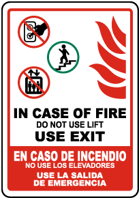 Bilingual In Case of Fire Do Not Use Lift Sign