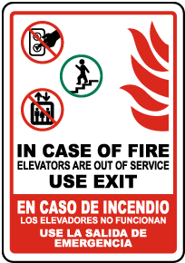 Bilingual In Case of Fire Elevators Out of Service Sign