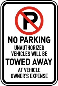 No Parking Vehicles Towed Away Sign