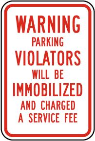 Parking Violators Immobilized Sign