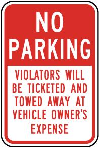No Parking Violators Ticketed Sign