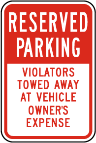 Reserved Parking Violators Towed Sign