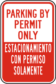 Bilingual Parking By Permit Only Sign