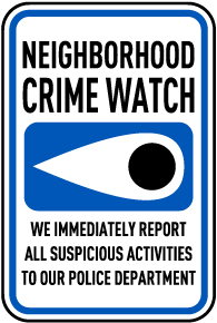 We Report All Suspicious Activities Sign