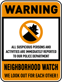 Neighborhood Watch We Look Out For Each Other Sign