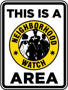 Neighborhood Watch Area Sign