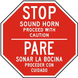 Bilingual Stop Sound Horn Proceed with Caution Sign
