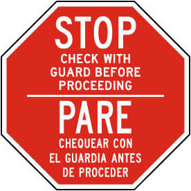 Bilingual Stop Check with Guard Before Proceeding Sign