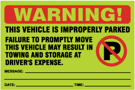 Vehicle Improperly Parked Sticker
