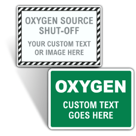 Custom Oxygen Background and Border Signs