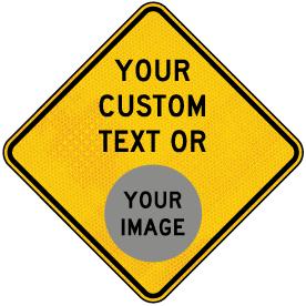 Custom Yellow Diamond Traffic Sign