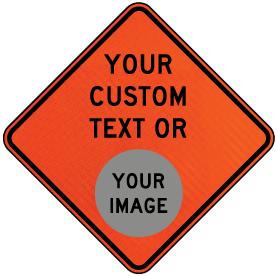 Custom Road Work Sign
