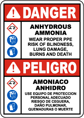 Bilingual Danger Anhydrous Ammonia Wear Proper PPE Sign