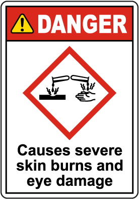 Danger Causes Severe Skin Burns Eye Damage GHS Sign