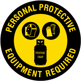 Propane Personal Protective Equipment Required Floor Sign