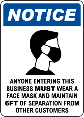 Wear a Face Mask Sign