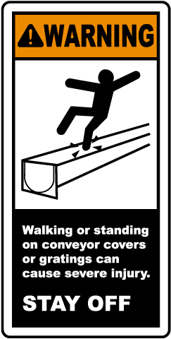 Stay Off of Conveyor Covers Label