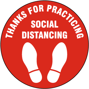 Thanks For Practicing Social Distancing Floor Sign