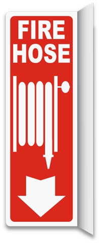 Fire Hose 2-Way Sign