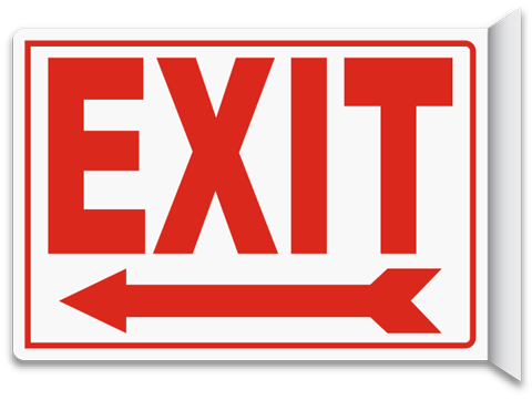 Exit (Left Arrow) 2-Way Sign