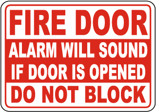 Fire Door Alarm Will Sound If Opened Sign