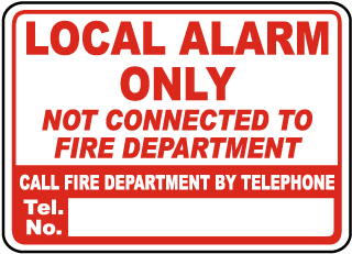 Local Alarm Only Sign